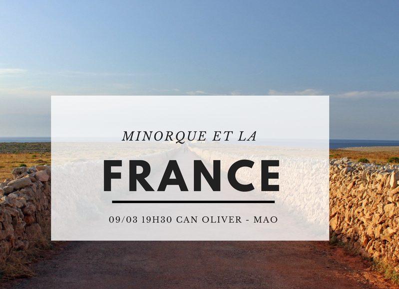 Minorque France | Ma Conférence : Les Multiples Connexions France/minorque | Blog Minorque